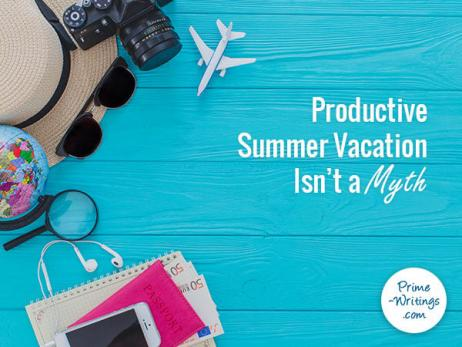 Productive Summer Vacation Isn't a Myth